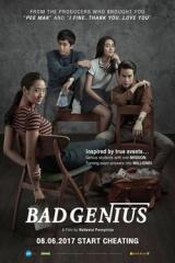 Bad Genius | Thiên Tài Bất Hảo