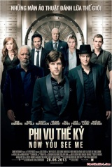 Now You See Me - Phi Vụ Thế Kỉ